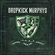 Dropkick Murphys - Going Out In Style (Green Vinyl)