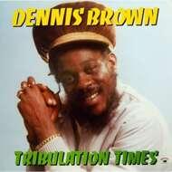 Dennis Brown - Tribulation Times