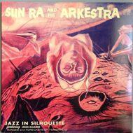 The Sun Ra Arkestra - Jazz In Silhouette (180 Gram Vinyl)