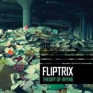 Fliptrix - Theory Of Rhyme