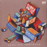 Damu The Fudgemunk - Supply For Demand