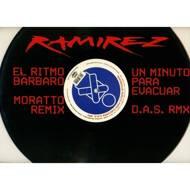 Ramirez - El Ritmo Barbaro / Un Minuto Para Evacuar (The Remixes)