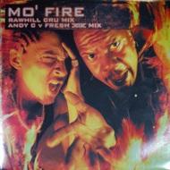 Rawhill Cru - Mo' Fire