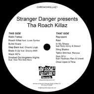 Tha Roach Killaz - Stranger Danger presents Tha Roach Killaz