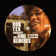 Rob Tex - Rob Tex Presents Jimi Remixes