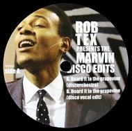 Rob Tex - The Marvin Disco Edits