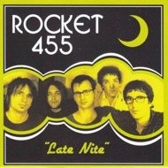 Rocket 455 - Late Nite