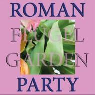 Roman Flügel - Garden Party