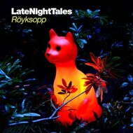 Röyksopp - Late Night Tales