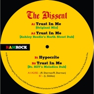 The Dissent - Trust In Me