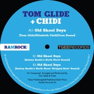 Tom Glide + Chidi - Old Skool Dayz