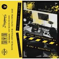 S-ero & DJ Soundtrax - Unter Konstruktion EP