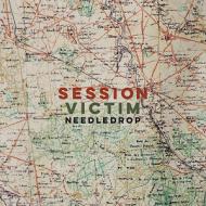 Session Victim - Neddledrop