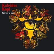 Said Sur La Place - KaleidosKopf