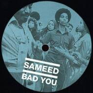 Sameed - Bad You