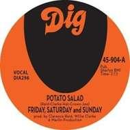 Friday, Saturday & Sunday - Potato Salad / There Must Be Something