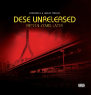 Confidence & J Ferra present Dese - Unreleased (15 Years Later)