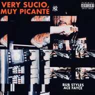 Bub Styles x Ace Fayce - Very Sucio, Muy Picante (VinDig Edition)