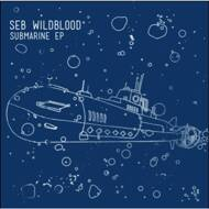 Seb Wildblood - Submarine EP
