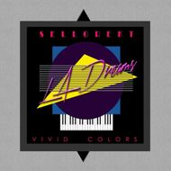 Sellorekt/LA Dreams - Vivid Colors