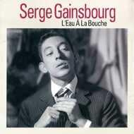 Serge Gainsbourg - L'Eau A La Bouche