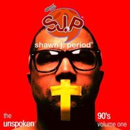 Shawn J. Period - The Unspoken 90's Volume 1