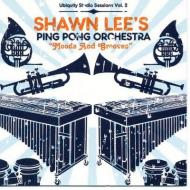 Shawn Lee's Ping Pong Orchestra - Moods And Grooves (Ubiquity Studio Sessions Vol. 2)