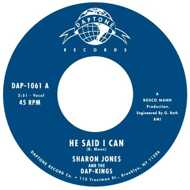 Sharon Jones & The Dap-Kings - He Said I Can / It Hurts To Be Alone