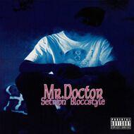 Mr. Doctor - Setripn' Bloccstyle (Splatter Vinyl)