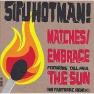 Sifu Hotman - Matches