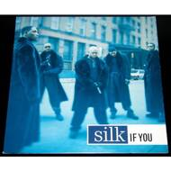 Silk - If You