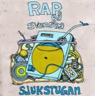 Sjukstugan - Rap Pa Svenska