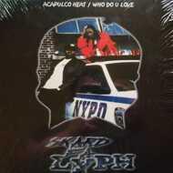 Skard Fa Lyph - Acapulco Heat / Who Do U Love?