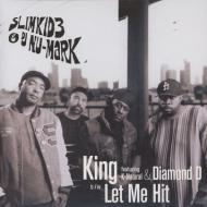 Slimkid3 & DJ Nu-Mark - King / Let Me Hit