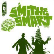 Smith & Smart - Das Portrait Der Sacri Monstri