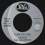 Chuck D Featuring Jahi Of Pe2.0 - Freedblack/ Blacknificent Remixx