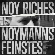 Noy Riches (Noyland) - Noymanns Feinstes