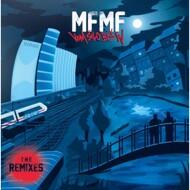 MFMF - Vom Silo Bis W (The Remixes)