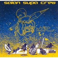Saian Supa Crew - KLR