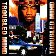 Young Dre D - Troubled Mind (Black Vinyl)