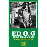 Ed O.G. (Edo G) & Da Bulldogs - Life Of A Kid In The Ghetto (Tape)