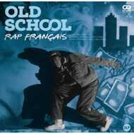 Various - Old School: Rap Francais