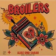 Broilers - Alice und Sarah / Wir waren hier