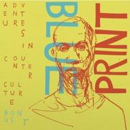"""Blueprint - Adventures In Counter Culture (Bonus 7"""")"""