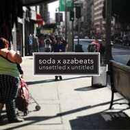 soda X azabeats - Unsettled X Untitled