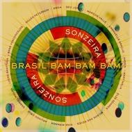Sonzeira (Gilles Peterson presents) - Brasil Bam Bam Bam