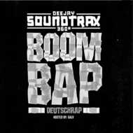 DJ Soundtrax & Galv - Deutsch Rap Boom Bap (Digipak)