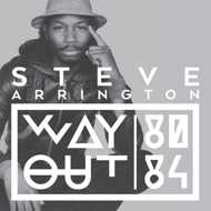 Steve Arrington - Way Out (80-84)