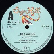 Sugarhill Gang - Be A Winner