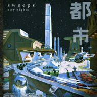 Sweeps - City Nights